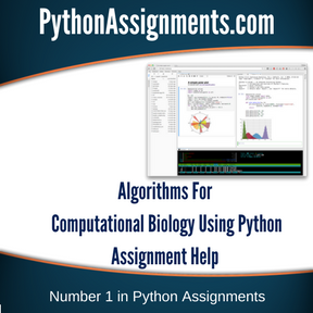 Algorithms For Computational Biology Using Python Assignment Help