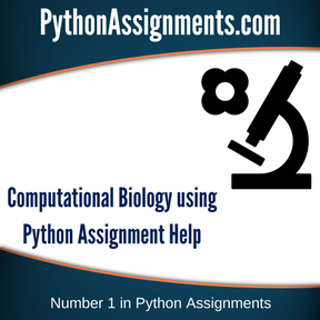 Computational Biology using Python Assignment Help