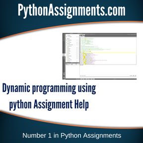 Dynamic programming using python Assignment Help